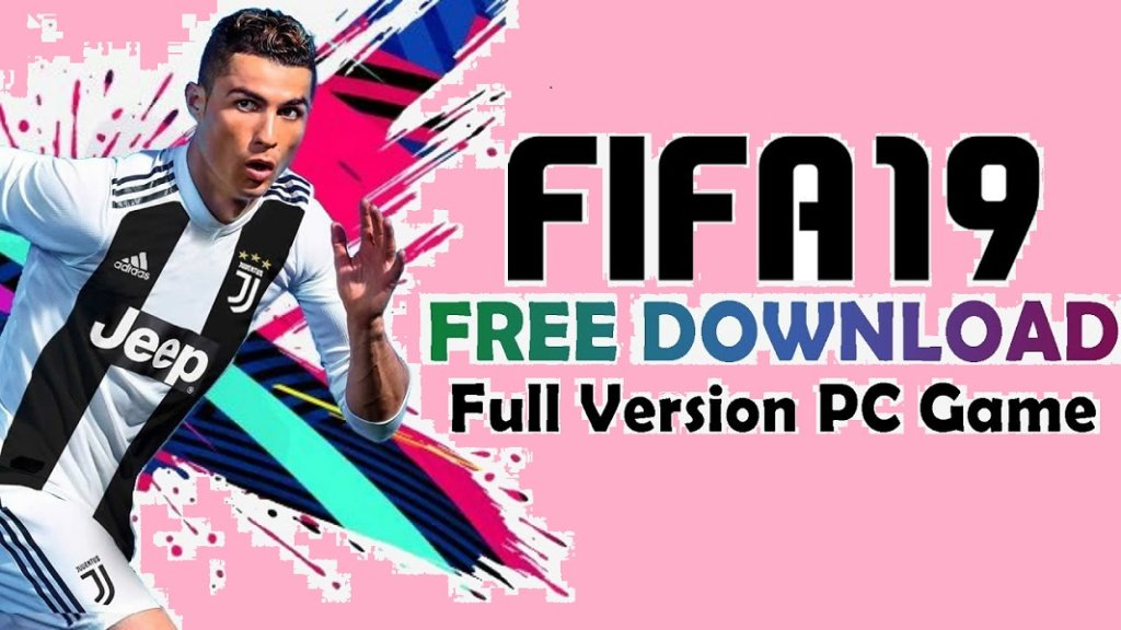 FIFA 19 download full game for PC free (Direct link) - The News Region