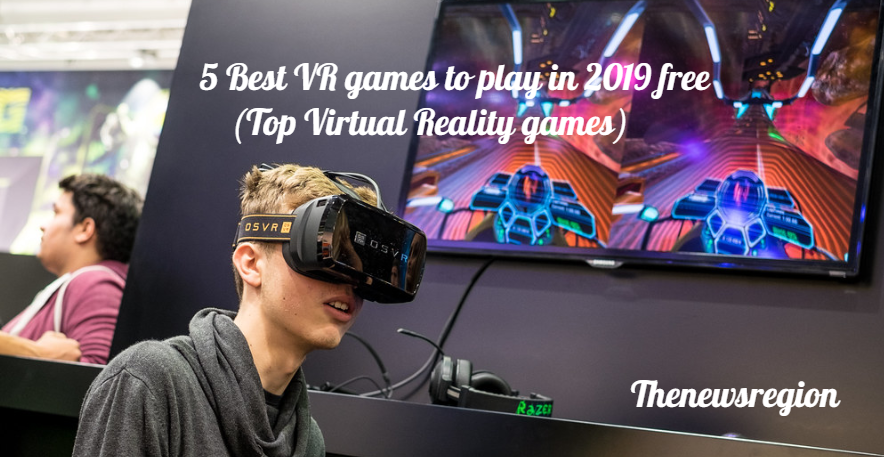 Top Virtual Reality games