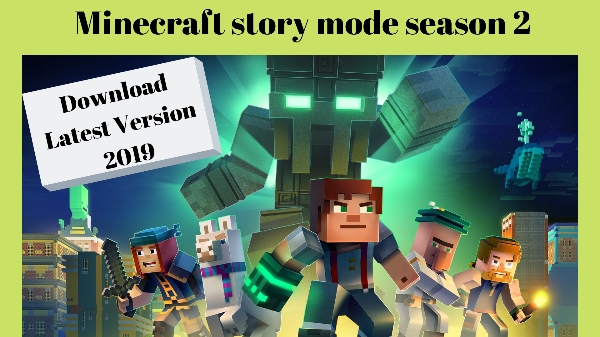 Minecraft Story Mode Season 2 Download Latest Version 2019 The