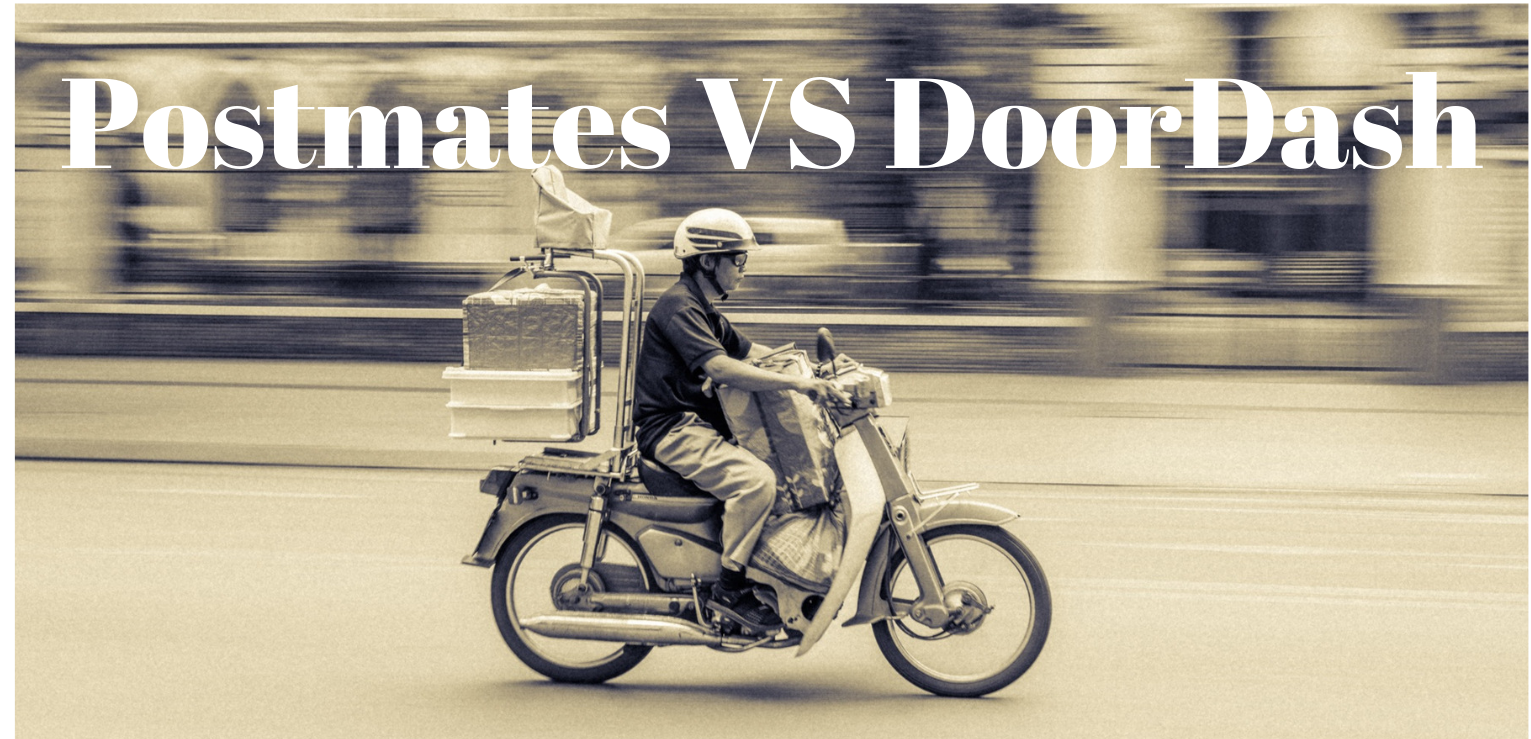 Postmates vs DoorDash best food delivery apps