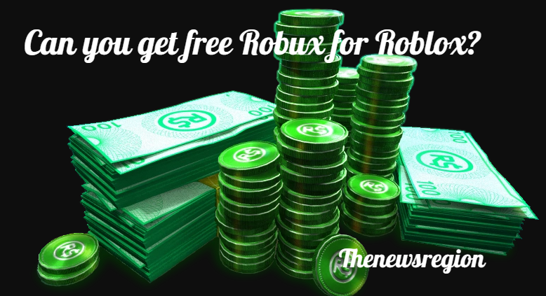 Legit ways to get free Robux for Roblox? FAQ with answers