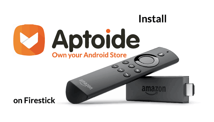 How To Install Aptoide Tv On Firestick 2019 The News Region