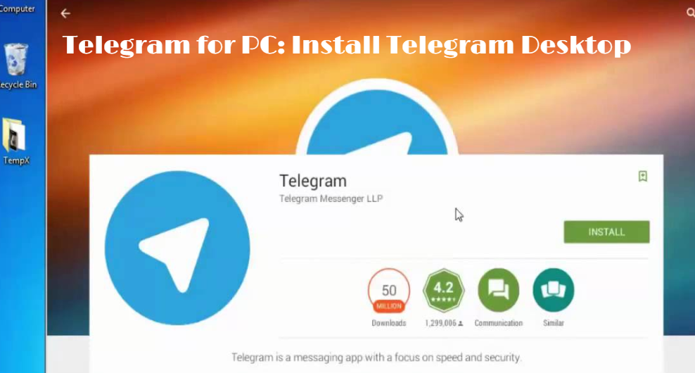 Telegram for PC: Install Telegram Desktop for Windows 7,8