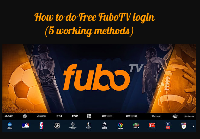 How to do Free FuboTV login (5 working methods)