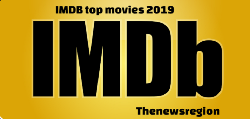 IMDB top movies 2019: List of top and best movies according to IMDB