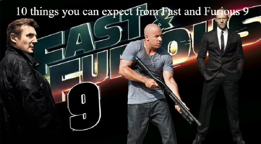 10 things you can expect from Fast and Furious 9