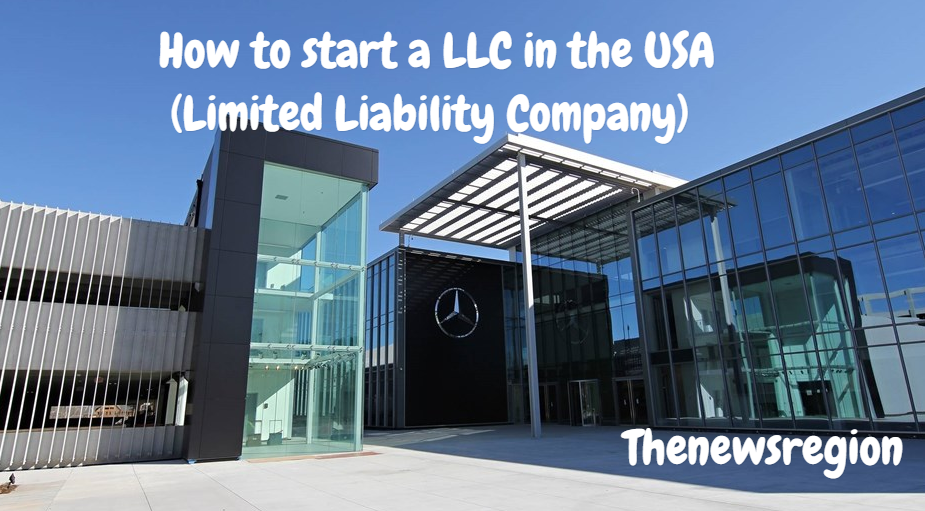 How to start a LLC in the USA (Limited Liability Company)