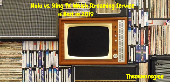Hulu vs. Sling TV: Which Streaming Service is Best in 2019