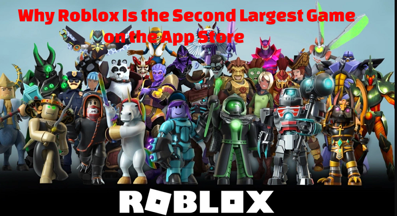 Why Roblox Is the Second Largest Game on the App Store