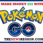 MAKE MONEY WITH POKEMON GO AT THENEWSREGION.COM