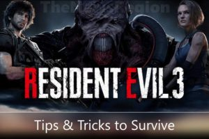 Resident Evil 3 Remake tips